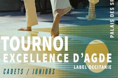 Tournoi Excellence Cadets Juniors d'Agde